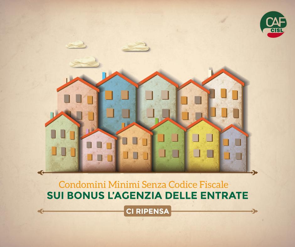 Condomini minimi senza codice fiscale: sui bonus l'Agenzia delle Entrate ci ripensa!